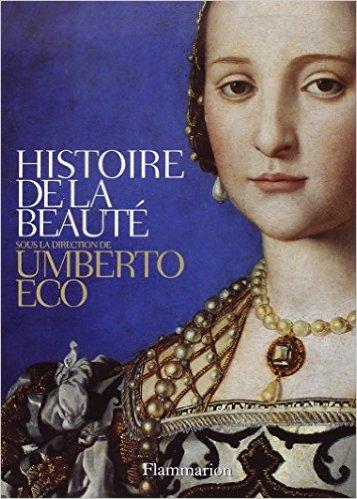 Livre Histoire de la beauté Umberto Eco