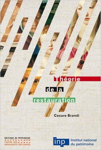 Livre Théorie de la Restauration Cesare Brandi